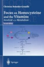 Focus on Homocysteine and Vitamins : Involved Its Metabolism by Christina...