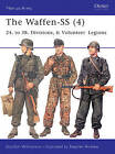 The Waffen-ss: 24. to 38. Divisions and Volunteer Legions: v. 4 by Gordon Williamson (Paperback, 2004)