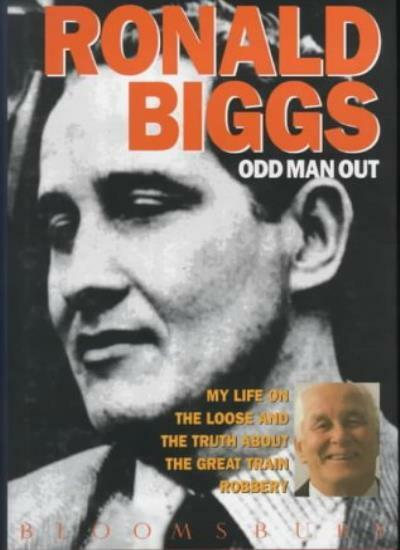 Odd Man Out By Ronald Biggs. 9780747516835