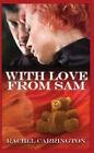 With Love from Sam by Rachel Carrington (Hardback, 2006)