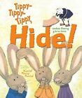 Tippy-Tippy-Tippy, Hide! by Candace Fleming (Hardback, 2007)
