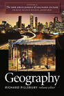 The New Encyclopedia of Southern Culture: v. 2: Geography by The University of North Carolina Press (Paperback, 2006)