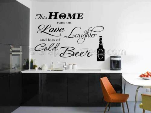 Kitchen Wall Sticker Beer Quote,This Home Runs on Love Laughter and Beer Decal