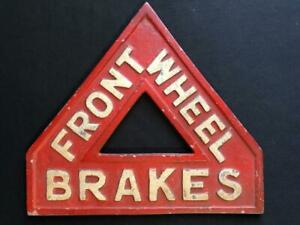 FRONT WHEEL BRAKES CAUTION RED WARNING TRIANGLE, MADE BY J.W & T CONNOLLY LTD