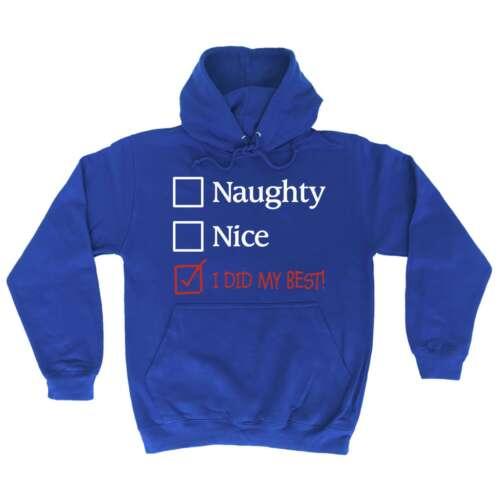 Christmas Hoodie Naughty Nice I Did My Best X-mas Funny Hoodies Hoody Jumper