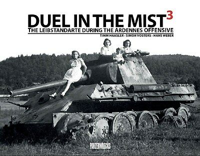 Duel In The Mist 3: The Leibstandarte During The Ardennes Offensive