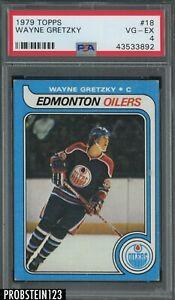 1979 Topps Hockey #18 Wayne Gretzky Oilers RC Rookie HOF PSA 4 LOOKS UNDERGRADED
