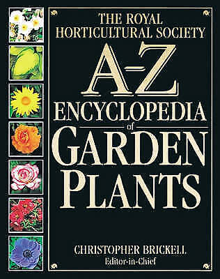 Royal Horticultural Society A-Z Encyclopedia of Garden Plants (RHS)-ExLibrary