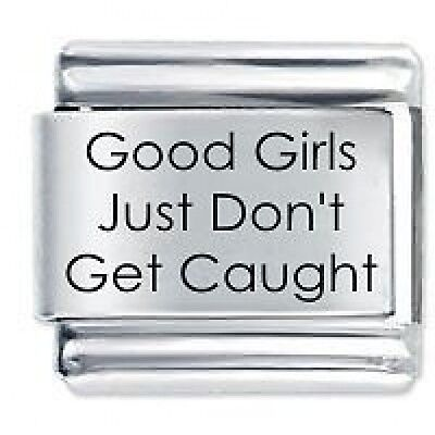GOOD GIRLS JUST DON'T * Daisy Charms Fits Nomination Classic Size Italian Charm