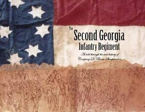 The-Second-Georgia-Infantry-Regiment-As-Told-Through-the-Unit-History-of