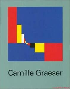 Fachbuch Camille Graeser, 1892 – 1980, Biografie, tolles Buch, WICHTIG, NEU - Schlangen, Deutschland - Fachbuch Camille Graeser, 1892 – 1980, Biografie, tolles Buch, WICHTIG, NEU - Schlangen, Deutschland