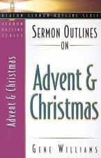 Sermon Outlines on Advent and Christmas (Beacon Sermon Outline Series)