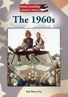 The 1960s by Hal Marcovitz (Hardback, 2012)