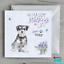 Mothers Day Card From The Dog Mum Mam Mom Fur Baby Miniature Schnauzer