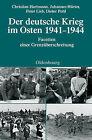 Der Deutsche Krieg Im Osten 1941-1944: Facetten Einer Grenzuberschreitung by Johannes Hurter, Dieter Pohl, Christian Hartmann, Peter Lieb (Hardback, 2009)