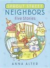 Sprout Street Neighbors: Five Stories by Anna Alter (Hardback, 2015)