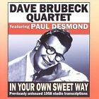 In Your Own Sweet Way [Remaster] by Dave Brubeck/The Dave Brubeck Quartet (CD, Mar-2007, Avid)