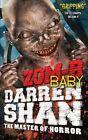 ZOM-B Baby by Darren Shan (Hardback, 2013)