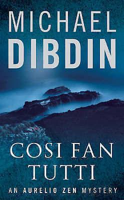 """""""AS NEW"""" Dibdin, Michael, Cosi Fan Tutti (Aurelio Zen 05), Paperback Book"""