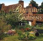 Beautiful Gardens by Flame Tree Publishing (Hardback, 2005)