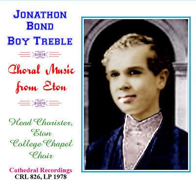 Jonathan/Jonathon Bond - Boy Soprano - with Choir of Eton College 1978 |  eBay