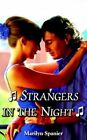 Strangers in The Night by Marilyn Spanier 9781420856668 Paperback 2005