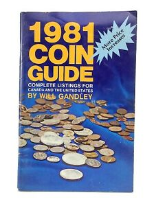 1981-Coin-Guide-Canada-United-States-Listings-Catalog-by-Will-Gandley-J053
