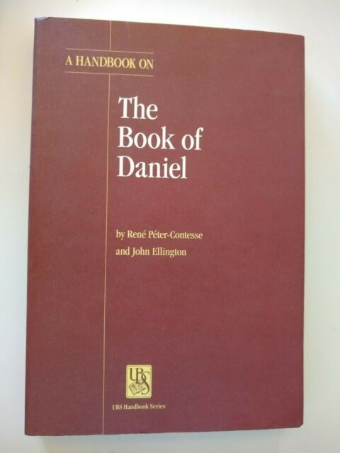 Book of Daniel; old testament translator's handbook, interpretation commentary