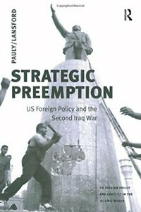 Strategic-Preemption-U-S-Foreign-Policy-and-the-Second-Iraq-War-Tom-Lansford