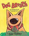 Dog Breath!: The Horrible Trouble with Hally Tosis by Dav Pilkey (Hardback, 1994)