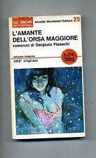 Sergiusz Piasecki # L'AMANTE DELL'ORSA MAGGIORE # Mondadori 1965 # 1A ED.