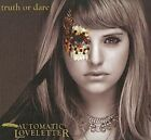 Truth or Dare 0886977227820 by Automatic Loveletter CD