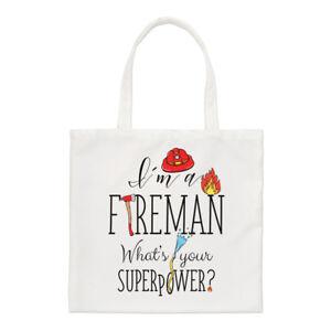 I'm What's Fourre Pompier Petit Superpower Fireman Sac Drôle tout Your A rxT0Znr