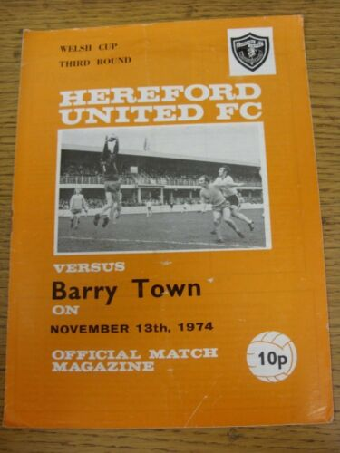 13111974 Hereford United v Barry Town Welsh Cup Folded, Creased. Good cond