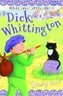 Belinda Gallagher Dick Whittington (little Press Story Time) Book
