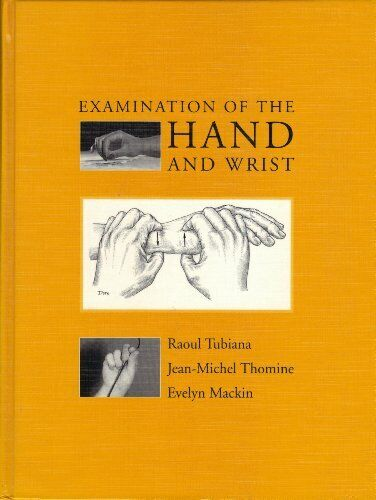 Examination of the Hand and Wrist by Mackin, Evelyn Hardback Book The Fast Free