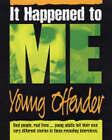 Young Offender by Laurence Cendrowicz, Anastasia Gonis, Angela Neustatter (Hardback, 2004)