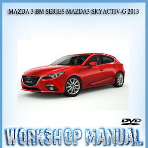mazda 3 bm series mazda3 skyactiv g 2013 workshop service repair rh ebay com au Mazda Mazda3 SKYACTIV Mazda Mazda3 SKYACTIV