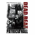 Dead Beat by Patricia Hall (Hardback, 2013)