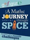 A Maths Journey Through Space by Anne Rooney (Paperback, 2015)