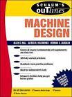 Schaum's Outline of Machine Design by Arthur Stanley Hall, A. R. Holowenko, H. G. Laughlin (Hardback, 1961)