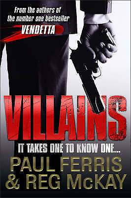 """""""AS NEW"""" Villains: It Takes One to Know One, McKay, Reg, Ferris, Paul, Book"""