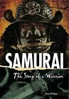 Samurai: The Story of a Warrior by Dee Phillips (Paperback, 2014)