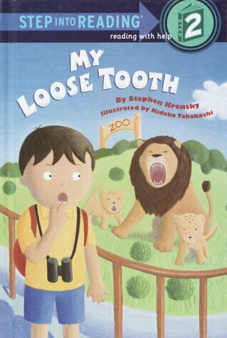 My Loose Tooth  Step-Into-Reading  Step 2