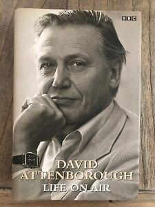 Life-on-Air-David-Attenborough-Memoirs-by-Sir-David-Attenborough-Hardback