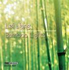 Lei Liang: Bamboo Lights (CD, Jul-2014, Bridge)