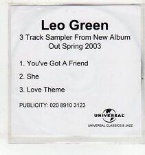 (EV946) Leo Green, You've Got A Friend / She / Love Theme - 2003 DJ CD