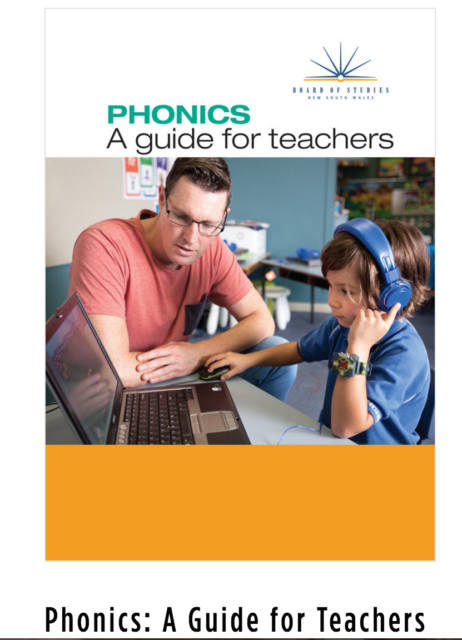 Phonics: A Guide for Teachers Years: Kindergarten (Early Stage 1), Years 1 and 2