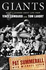 Giants : What I Learned about Life from Vince Lombardi and Tom Landry by Pat Summerall (2010, Hardcover)