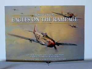 Eagles-On-The-Rampage-P-51-Mustang-Aces-Robert-Taylor-Aviation-Art-Brochure